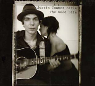 """Justin Townes Earle """"The Good Life"""" Bloodshot Records"""