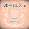 """Free Download: Cheyenne Mize and Bonnie """"Prince"""" Billy – Among the Gold"""