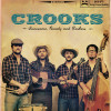 """EP Review: Crooks – """"Lonesome, Rowdy and Restless"""""""