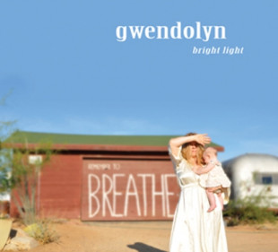 Album Review of Gwendolyn: Bright Light