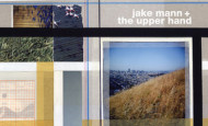 "Catching Up With: Jake Mann + The Upper Hand — ""Parallel South"" (Crossbill)"
