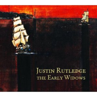 """Album Review: Justin Rutledge – """"The Early Widows"""" – (Six Shooter)"""