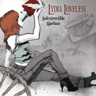 Album review of Lydia Loveless: Indestructible Machine