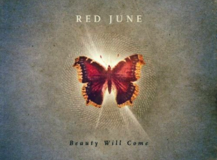 """Red June Releases """"Beauty Will Come"""" Album Review"""