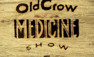 Old Crow Medicine Show – New Album & Tour Dates Announced… Its about time boys!!!
