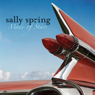 "Album Review: Sally Spring – ""Made of Stars"" – (Sniffinpup Records)"