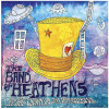 """The Band of Heathens """"Top Hat Crown & the Clapmaster's Son"""" BOH Records"""